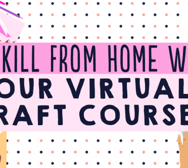 Upskill From Home With Our New Virtual Craft Courses