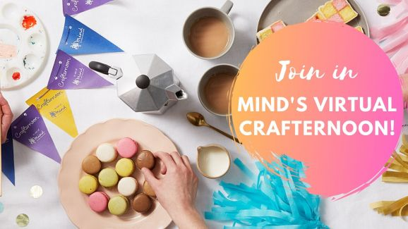 Join in Mind's Virtual Crafternoon!