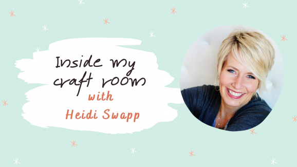 Inside My Craft Room… with Heidi Swapp