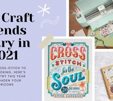 The Top Craft Trends To Try In 2021