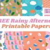 FREE Rainy Afternoon Printable Papers