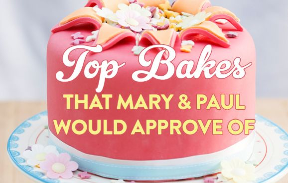 Top Bakes That Mary & Paul Would Approve Of