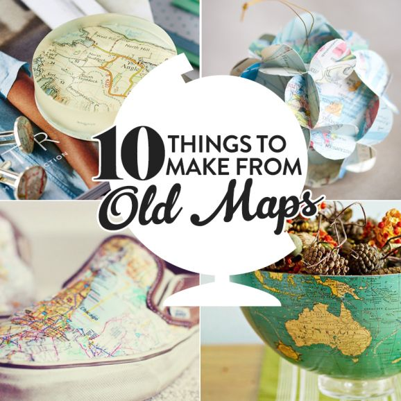 10 Things To Make From Old Maps