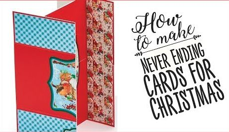 How to make Never Ending Cards for Christmas