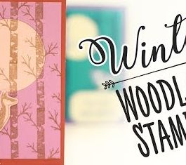 Winter Woodland Stamping