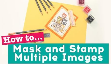 How To Mask and Stamp Multiple Images