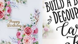 Build A Bloom Decoupage Card Kit
