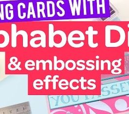 Making cards using alphabet stamps & embossing effects