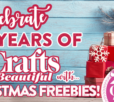 Celebrate 25 Years of Crafts Beautiful with Christmas Freebies!