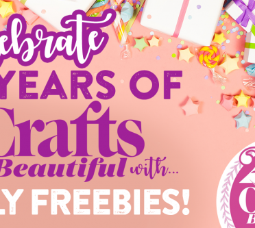Celebrate 25 Years of Crafts Beautiful with July Freebies!