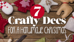 7 Crafty Decs For A Handmade Christmas