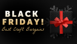 Black Friday! Best Craft Bargains