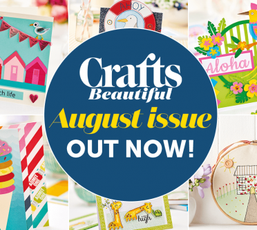 Crafts Beautiful August Issue Out Now