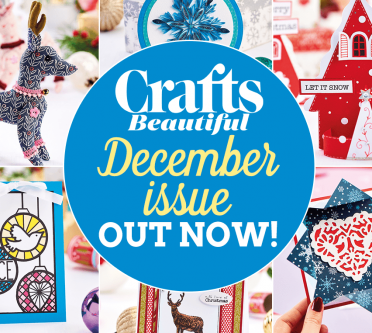Crafts Beautiful December Issue Out Now!