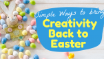 Stuart Hillard's Simple Ways to Bring Creativity Back to Easter