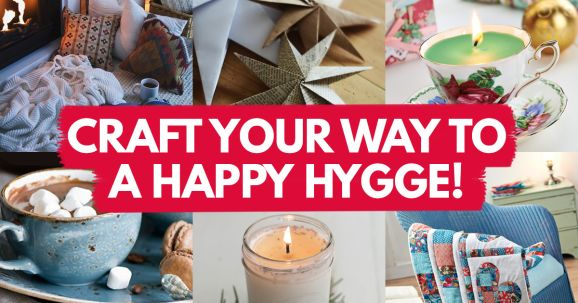 Craft Your Way To A Happy Hygge!