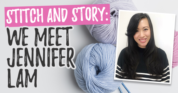 Stitch & Story: We Meet Jennifer Lam