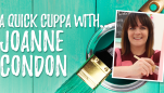 A Quick Cuppa With… Joanne Condon