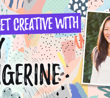 Let's Get Creative With Amy Tangerine