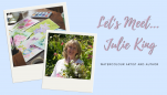 Let's Meet… Julie King