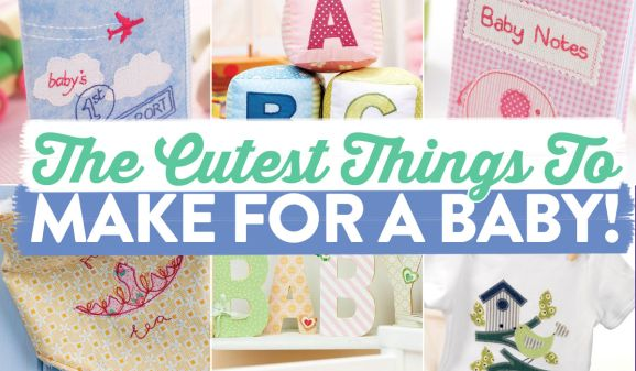 The Cutest Things To Make For A Baby!