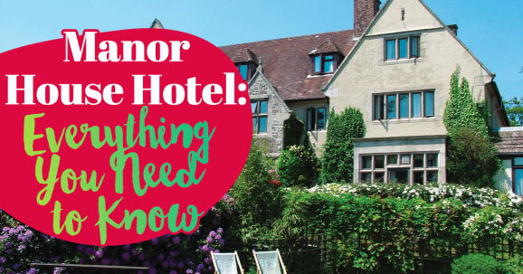 Manor House Hotel: The Only Mini-break You Need in 2020