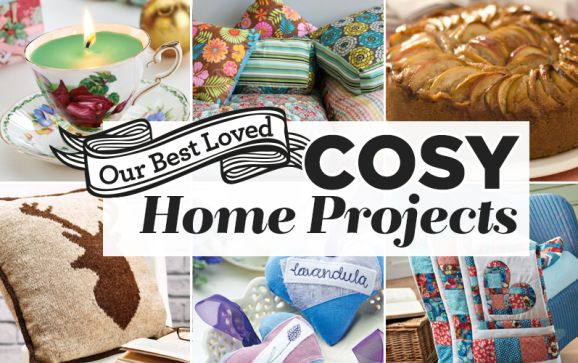 Our Best Loved Cosy Home Projects