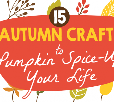 15 Autumn Crafts to Pumpkin Spice-Up Your Life