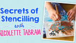 Secrets of Stencilling with Nicolette Tabram