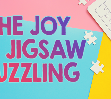 The Joy of Jigsaw Puzzling