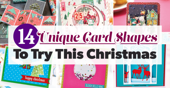 14 Unique Card Shapes To Try This Christmas