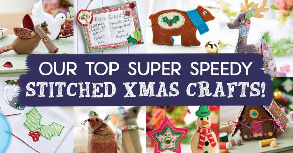 Our Top Super Speedy Stitched Xmas Crafts!