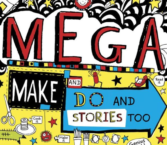 Tom Gates: Mega Make and Do - Free Projects!