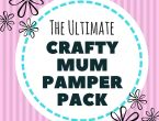 Crafty Mother's Day Pamper Pack