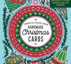 Win One Of Ten Copies Of Create Your Own Handmade Christmas Cards
