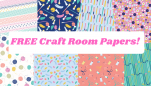 Free Craft Room Papers