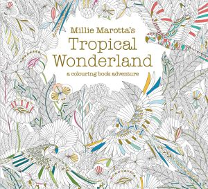 Millie Marotta Tropical Wonderland Colouring Designs