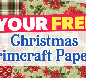 Your FREE Christmas Trimcraft Papers