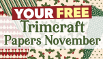 Your FREE November Trimcraft Papers