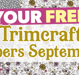 Your FREE September Trimcraft Papers